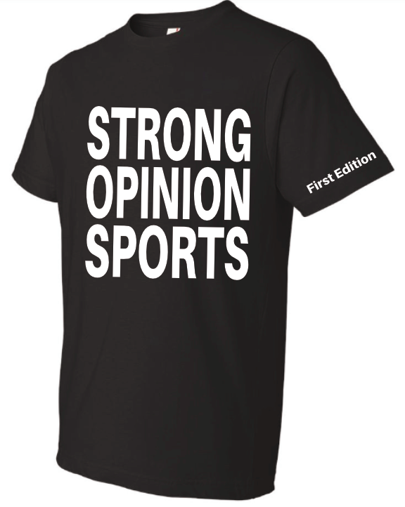 STRONG OPINION SPORTS - First Edition t-shirt